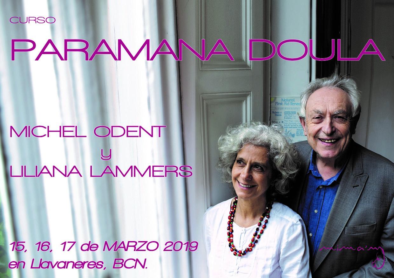Paramana Doula, Michel Odent I Liliana Lammers.